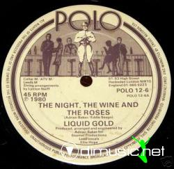Liquid Gold - The Night, The Wine And The Roses  LP 1980