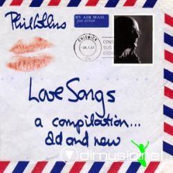 Phil Collins - Love Songs. A Compilation... Old & New