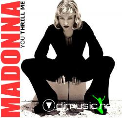 Madonna - You Thrill Me