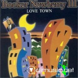 BOOKER NEWBERRY III (1983) Love town