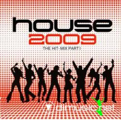 House 2009 - The Hit-Mix Part 1