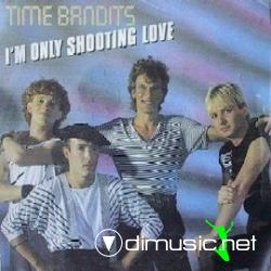 Time Bandits - I'm Only Shooting Love (Vinyl, 12