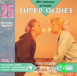 25 Super Oldies  vol1- To Good To Be Forgotten
