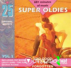 25 Super Oldies vol2 - To Good To Be Forgotten
