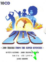 200 Tracks From The Super Seventies -10CD-2008