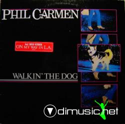 Phil Carmen - Walkin' The Dog
