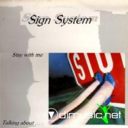 Sign System - Stay With Me (12'' Speed Records 1984)