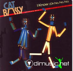 Cat Bassy - I Know (Oh No, No, No) (German Mix)