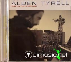 Alden Tyrell - Times Like These (Cd 2006)