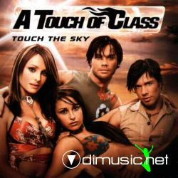 A Touch Of Class - Touch The Sky (2003)