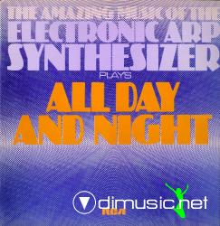 The Amazing Music Of The Electronic -  All Day And Night