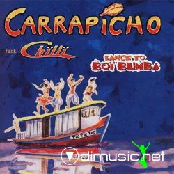 Carrapicho feat. Chilli - Dance To Boi Bumba (1997)