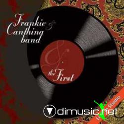 Frankie Canthina Band - The First