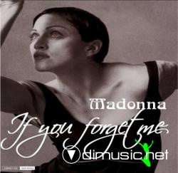 Madonna - If You Forget Me