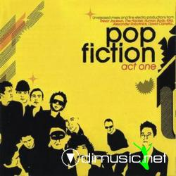 VARIOUS - Pop Fiction - Act One (2004)