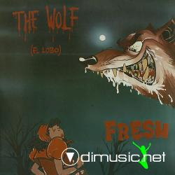 Fresh - The Wolf