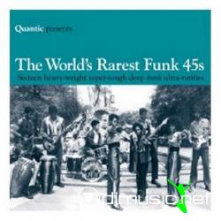 Quantic - The World's Rarest Funk 45s Vol 1 and 2 (2006-2007)