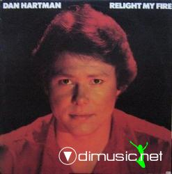 DAN HARTMAN - Relight My Fire - 1979