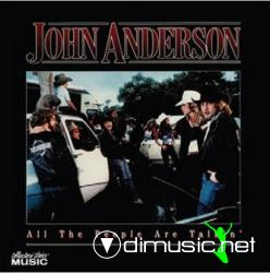 John Anderson-All The People Are Talkin'2008