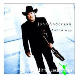 John Anderson - Anthology - 2002