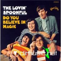 The Lovin' Spoonful - Do You Believe In Magic & Hums & Daydream