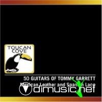 The 50 Guitars Of Tommy Garrett - Mexican Leather & Spanish Lace