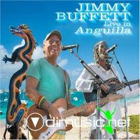 JIMMY BUFFETT -- LIVE IN ANGUILLA (2007)