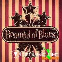 Roomful Of Blues - Raisin` A Ruckus(2008)