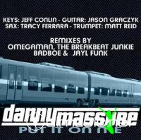 Danny Massure - Put It On Me(2009)