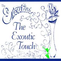"The Exoutics ??"" The Exoutic Touch (1980)"