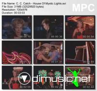 C. C. Catch - House Of Mystic Lights