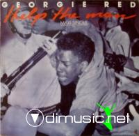 Georgie Red - Help The Man (12', 1985)  Georgie Red - If I Say Stop, Then Stop! (12', 1985)