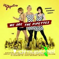The Pipettes - We Are the Pipettes - 2006