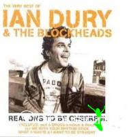 Ian Dury - Reasons to Be Cheerful: the Very Best of Ian Dury & the Blockheads