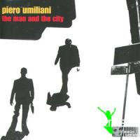 Piero Umiliani - The Man And The City