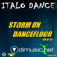 ITALO DANCE - STORM ON THE DANCEFLOOR NO.1