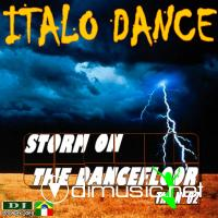 ITALO DANCE - STORM ON THE DANCEFLOOR NO.2