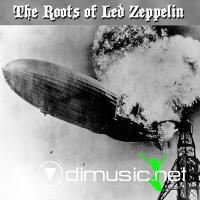 VA - THE ROOTS OF LED ZEPPELIN