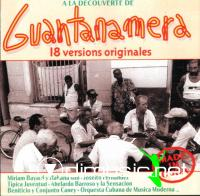 "VA ??"" A LA DECOUVERTE DE GUANTANAMERA : 18 Versions originales"