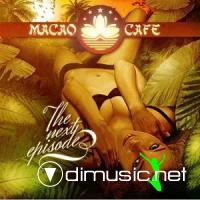 VA - Macao Cafe Ibiza - The Next Episode (2009)