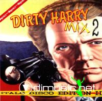 DIRTY HARRY MIX 2