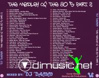 Dj Damm - The Medley Of The 80's Part 2