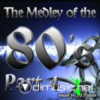 Dj Damm - The Medley Of The 80's Part 4