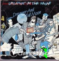 Dreamer And The Full Moon - Dreamin' in the night ALBUM