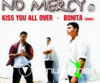 No Mercy - Kiss You All Over Bonita (Remix)