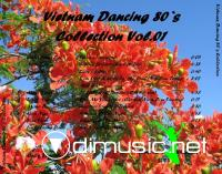 Vietnam Dancing 80`s Collection Vol. 01 - 07