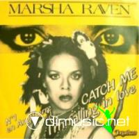 MARSHA RAVEN - Catch me (I'm falling in love) (1984)