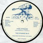 The Dynamic MC's - I Feel Dynamic