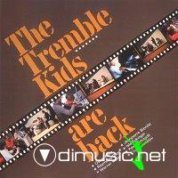 Tremble Kids - The Tremble Kids Are Back - 1971