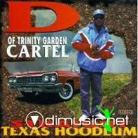 Straight Texas Hoodlum by D Of Trinity Garden Cartel